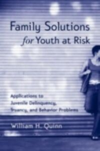 Ebook in inglese Family Solutions for Youth At Risk Quinn, William H.