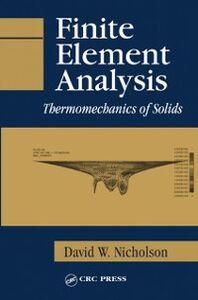 Ebook in inglese Finite Element Analysis Nicholson, David W.