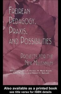 Foto Cover di Freireian Pedagogy, Praxis and Possibilities, Ebook inglese di AA.VV edito da Taylor and Francis