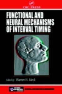 Foto Cover di Functional and Neural Mechanisms of Interval Timing, Ebook inglese di  edito da CRC Press