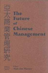 Ebook in inglese Future of Chinese Management Warner, Malcolm