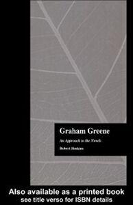 Foto Cover di Graham Greene, Ebook inglese di Robert Hoskins, edito da Taylor and Francis