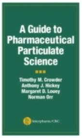Guide to Pharmaceutical Particulate Science