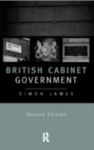 Ebook in inglese British Cabinet Government James, Simon