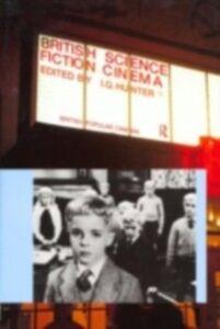 Ebook in inglese British Science Fiction Cinema -, -