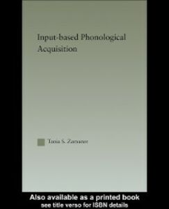 Foto Cover di Input-based Phonological Acquisition, Ebook inglese di Tania S. Zamuner, edito da Taylor and Francis