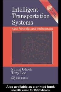 Ebook in inglese Intelligent Transportation Systems Ghosh, Sumit , Lee, Tony , Lee, Tony S.