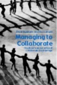 Ebook in inglese Managing to Collaborate Huxham, Chris , Vangen, Siv