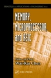 Foto Cover di Memory, Microprocessor, and ASIC, Ebook inglese di  edito da CRC Press