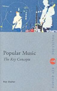 Foto Cover di Popular Music: The Key Concepts, Ebook inglese di Roy Shuker, edito da Taylor and Francis