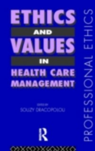 Ebook in inglese Ethics and Values in Healthcare Management -, -