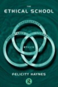 Foto Cover di Ethical School, Ebook inglese di Felicity Haynes, edito da Taylor and Francis
