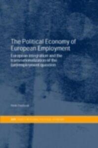 Ebook in inglese Political Economy of European Employment -, -