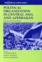 Political Organization in Central Asia and Azerbijan