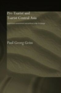 Ebook in inglese Pre-tsarist and Tsarist Central Asia Geiss, Paul Georg