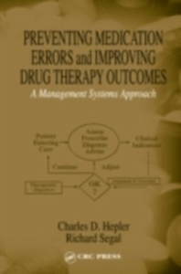 Ebook in inglese Preventing Medication Errors and Improving Drug Therapy Outcomes Hepler, Charles D. , Segal, Richard