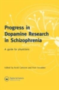 Foto Cover di Progress in Dopamine Research Schizophrenia, Ebook inglese di  edito da CRC Press