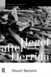 Hegel After Derrida