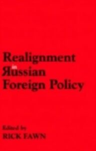 Ebook in inglese Realignments in Russian Foreign Policy -, -