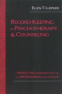 Ebook in inglese Record Keeping in Psychotherapy and Counseling Luepker, Ellen