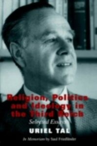 Ebook in inglese Religion, Politics and Ideology in the Third Reich Tal, Uriel