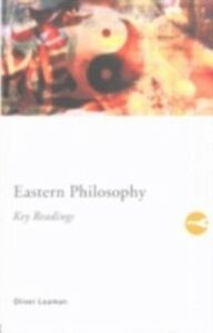 Foto Cover di Eastern Philosophy: Key Readings, Ebook inglese di Oliver Leaman, edito da Taylor and Francis