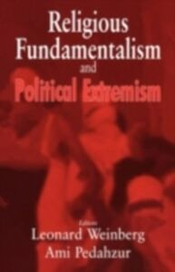 Foto Cover di Religious Fundamentalism and Political Extremism, Ebook inglese di  edito da Taylor and Francis