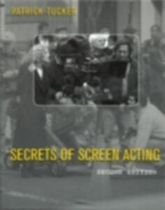 Ebook in inglese Secrets of Screen Acting Tucker, Patrick