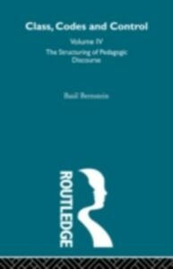 Foto Cover di Structuring of Pedagogic Discourse, Ebook inglese di Basil Bernstein, edito da Taylor and Francis