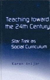 Teaching Toward the 24th Century