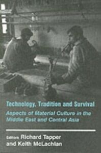 Foto Cover di Technology, Tradition and Survival, Ebook inglese di Keith McLachlan,Richard Tapper, edito da Taylor and Francis