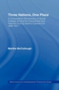 Ebook in inglese Three Nations, One Place McCollough, Martha