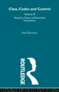 Ebook in inglese Towards a Theory of Educational Transmissions Bernstein, Basil