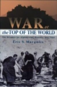 Ebook in inglese War at the Top of the World Margolis, Eric