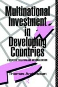 Foto Cover di Multinational Investment in Developing Countries, Ebook inglese di Thomas Andersson, edito da Taylor and Francis