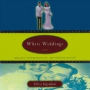 Ebook in inglese White Weddings Ingraham, Chrys