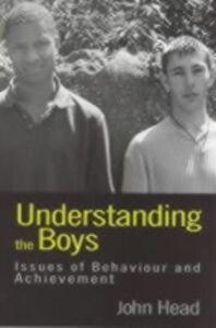 Foto Cover di Understanding the Boys, Ebook inglese di Dr John Head,John Head, edito da Taylor and Francis