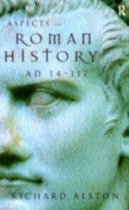 Foto Cover di Aspects of Roman History AD 14-117, Ebook inglese di Richard Alston, edito da Taylor and Francis