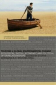 Ebook in inglese Tourism and Global Environmental Change -, -