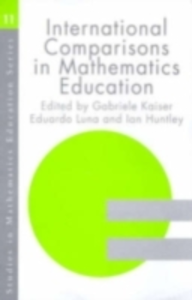Ebook in inglese International Comparisons in Mathematics Education Huntly, Ian , Kaiser, Gabriele , Luna, Eduardo