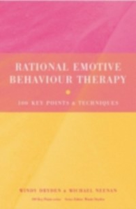 Ebook in inglese Rational Emotive Behaviour Therapy Dryden, Windy , Neenan, Michael