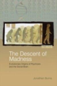 Foto Cover di Descent of Madness, Ebook inglese di Jonathan Burns, edito da Taylor and Francis