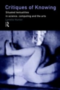 Ebook in inglese Critiques of Knowing Hunter, Lynette