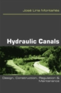Ebook in inglese Hydraulic Canals Montanes, Jose Liria