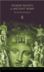 Ebook in inglese Human Rights in Ancient Rome Bauman, Richard