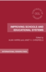 Ebook in inglese Improving Schools and Educational Systems -, -