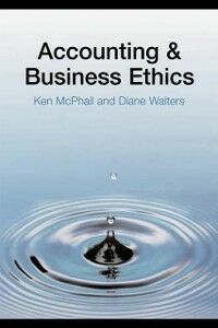 Foto Cover di Accounting and Business Ethics, Ebook inglese di Ken McPhail,Diane Walters, edito da Taylor and Francis