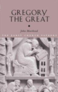 Ebook in inglese Gregory the Great Moorhead, John