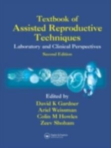 Ebook in inglese Textbook of Assisted Reproductive Techniques Gardner, David. K , Howles, Colin M. , Shoham, Zeev , Weissman, Ariel