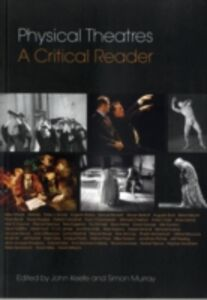 Ebook in inglese Physical Theatres: A Critical Reader -, -